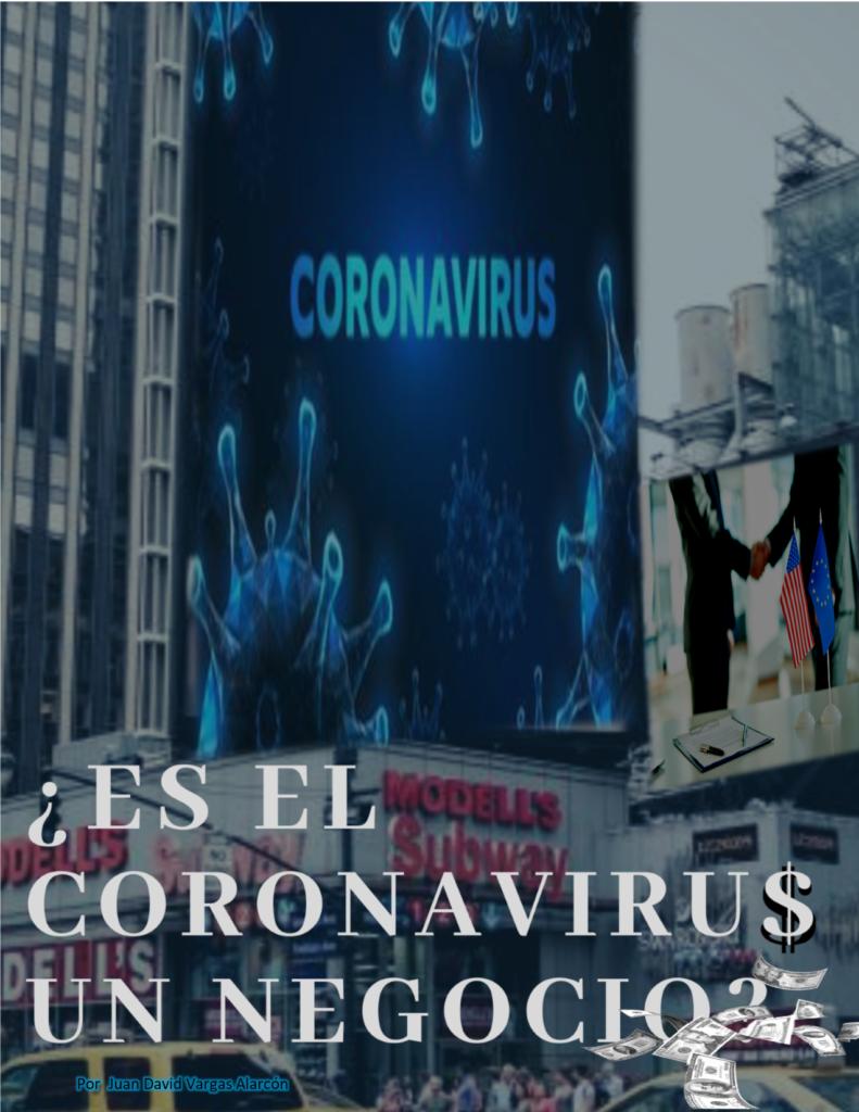 ¿ES EL CORONAVIRUS UN NEGOCIO?