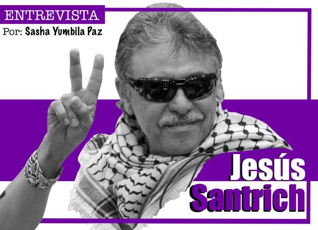 """""""El Acuerdo de Paz está vuelto trizas, pero eso va más allá del papel jugado por el uribismo y el Centro Democrático"""" Jesús Santrich"""
